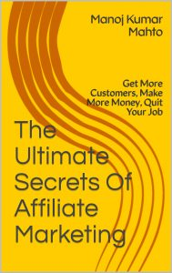 The Ultimate Secrets of Affiliate Marketing